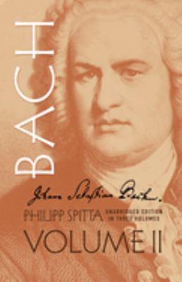 Johann Sebastian Bach, Vol. II 9780486274133
