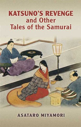 Katsuno's Revenge and Other Tales of the Samurai 9780486447421