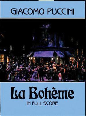La Boheme in Full Score 9780486254777