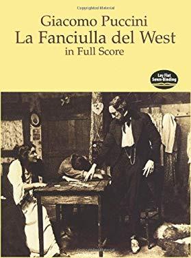 La Fanciulla del West in Full Score 9780486297125