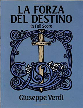 La Forza del Destino in Full Score 9780486267432