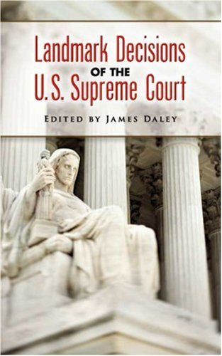 Landmark Decisions of the U.S. Supreme Court 9780486451411