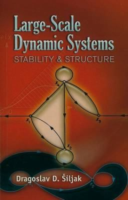 Large-Scale Dynamic Systems: Stability and Structure 9780486462851