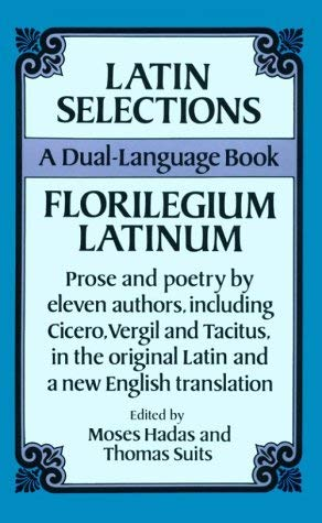 Latin Selections (Dual-Language) 9780486270593