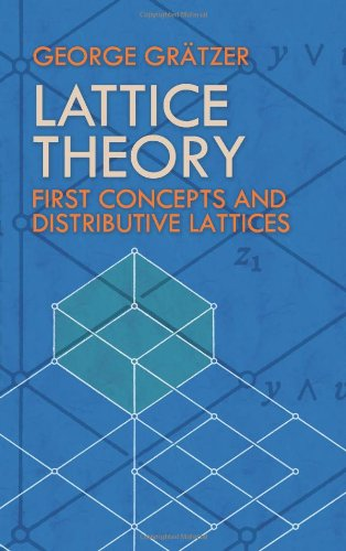 Lattice Theory: First Concepts and Distributive Lattices 9780486471730
