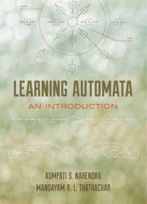 Learning Automata: An Introduction 9780486498775