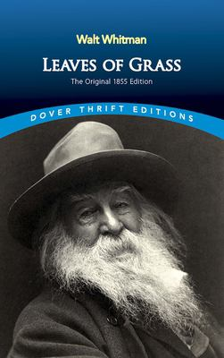 Leaves of Grass: The Original 1855 Edition 9780486456768