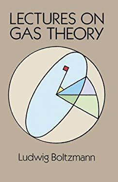 Lectures on Gas Theory Lectures on Gas Theory 9780486684550