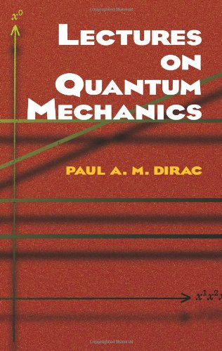 Lectures on Quantum Mechanics 9780486417134