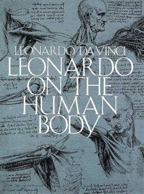 Leonardo on the Human Body 9780486244839