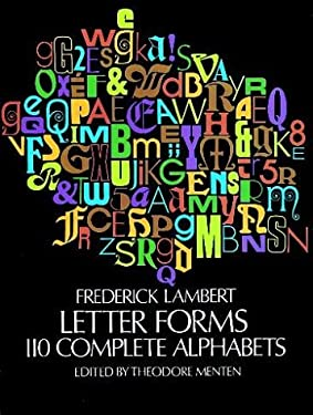 Letter Forms: 110 Complete Alphabets 9780486228723