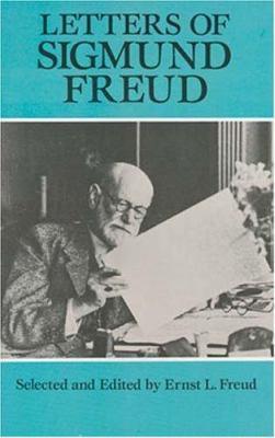 Letters of Sigmund Freud