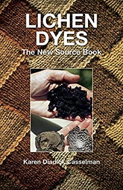 Lichen Dyes: The New Source Book 9780486412313