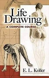 Life Drawing: A Complete Course 1605552