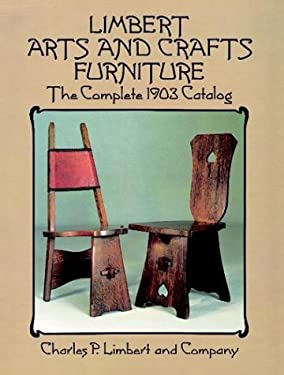 Limbert Arts and Crafts Furniture: The Complete 1903 Catalog 9780486271200