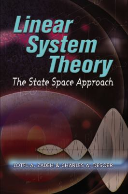 Linear System Theory: The State Space Approach 9780486466637