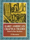 Little Book of Early American Crafts and Trades 9780486233369