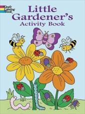 Little Gardener's Activity Book 1603591
