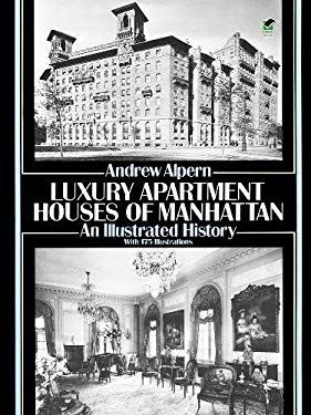 Luxury Apartment Houses of Manhattan: An Illustrated History 9780486273709