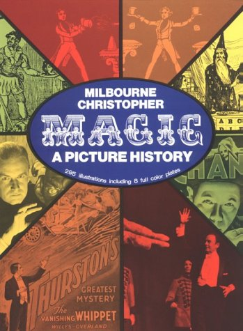 Magic: A Picture History 9780486263731