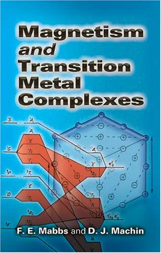 Magnetism and Transition Metal Complexes 9780486462844