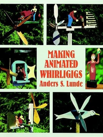 Making Animated Whirligigs 9780486400495