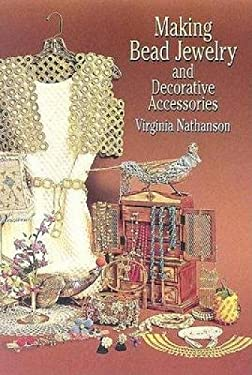 Making Bead Jewelry and Decorative Accessories 9780486442860