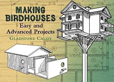 Making Birdhouses: Easy and Advanced Projects 9780486441832
