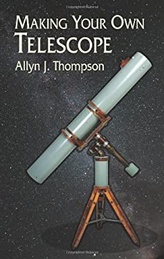 Making Your Own Telescope 9780486428833