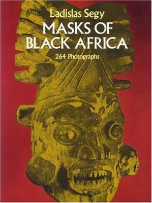 Masks of Black Africa 9780486231815