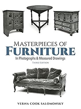 Masterpieces of Furniture,: In Photos. and Measured Drawings 9780486213811