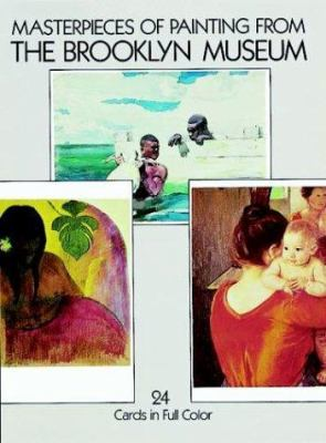 Masterpieces of Painting from the Brooklyn Museum: 24 Ready-To-Mail Postcards in Full Color 9780486250885