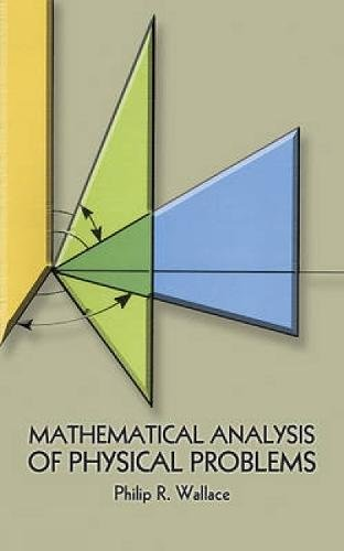 Mathematical Analysis of Physical Problems 9780486646763