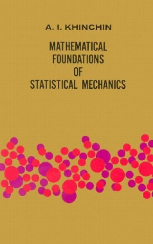 Mathematical Foundations of Statistical Mechanics 9780486601472