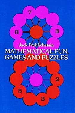 Mathematical Fun, Games and Puzzles 9780486207896
