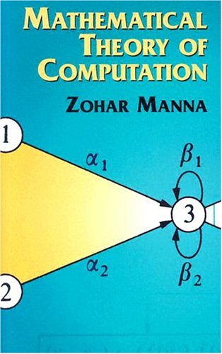 Mathematical Theory of Computation 9780486432380