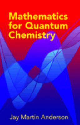 Mathematics for Quantum Chemistry 9780486442303