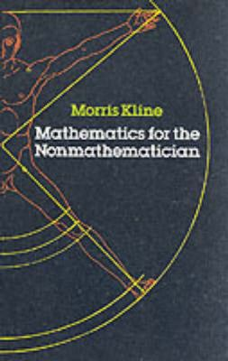 Mathematics for the Nonmathematician 9780486248233