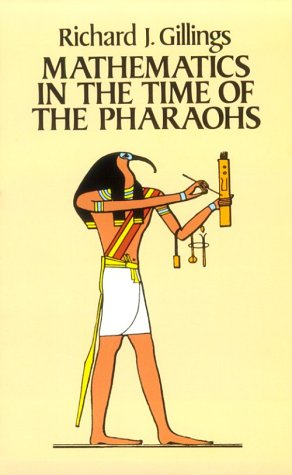 Mathematics in the Time of the Pharaohs 9780486243153