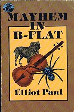 Mayhem in B-Flat: A Homer Evans Murder Mystery 9780486256214