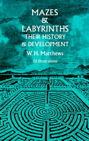 Mazes and Labyrinths: Their History & Development 9780486226149