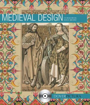 Medieval Design [With CDROM] 9780486998442