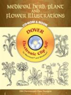 Medieval Herb, Plant and Flower Illustrations [With CDROM] 9780486996349