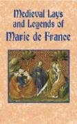 Medieval Lays and Legends of Marie de France 9780486431376