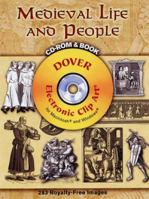 Medieval Life and People [With CDROM] 9780486998527