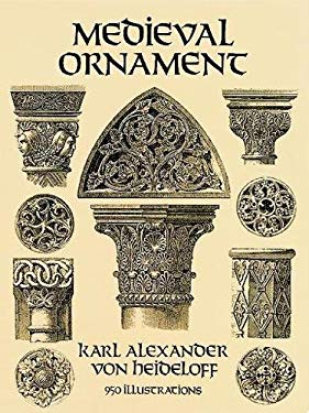 Medieval Ornament: 950 Illustrations 9780486285788