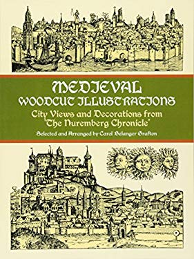 Medieval Woodcut Illustrations: City Views and Decorations from the Nuremberg Chronicle 9780486404585