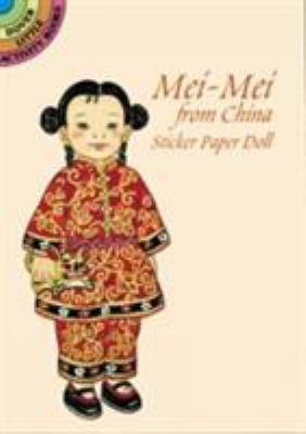 Mei-Mei from China Sticker Paper Doll 9780486299044