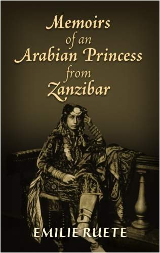 Memoirs of an Arabian Princess from Zanzibar 9780486471211