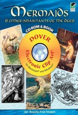 Mermaids and Other Inhabitants of the Deep (Dover Electronic Clip Art) (CD-ROM and Book) Jeff A. Menges